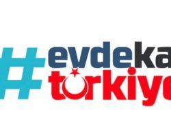 """""""EVDE KAL TÜRKİYE"""""""